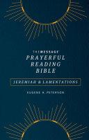 The Message Prayerful Reading Bible  Jeremiah   Lamentations  Softcover  Blue
