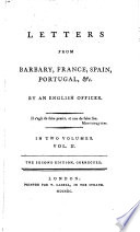 Letters from Barbary, France, Spain, Portugal, &c