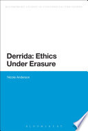 Derrida  Ethics Under Erasure