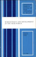 Bureaucracy and Development in the Arab World