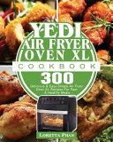 Yedi Air Fryer Oven XL Cookbook