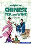 Origins of Chinese Tea and Wine  2010 Edition   EPUB