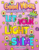 Good Vibes Coloring Book For Girls