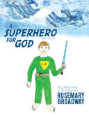A Superhero for God