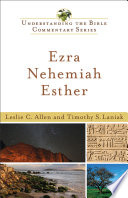 Ezra  Nehemiah  Esther  Understanding the Bible Commentary Series  Book PDF