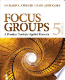"""""""Focus Groups: A Practical Guide for Applied Research"""" by Richard A. Krueger"""