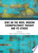Jews On The Move Modern Cosmopolitanist Thought And Its Others PDF
