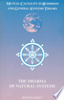 """""""Mutual Causality in Buddhism and General Systems Theory: The Dharma of Natural Systems"""" by Joanna Macy"""