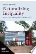 Naturalizing Inequality