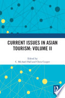 Current Issues in Asian Tourism  Volume II
