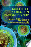 Models of Protection Against HIV SIV