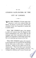 To the citizens rate payers of the City of London   An address on the state of the Corporation