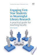 Engaging First Year Students In Meaningful Library Research Book PDF