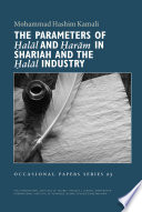 The Parameters Of Halal And Haram In Shari Ah And The Halal Industry