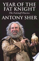 Year of the Fat Knight  : The Falstaff Diaries