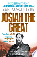 Josiah the Great  The True Story of The Man Who Would Be King