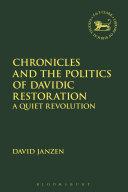 Chronicles and the Politics of Davidic Restoration