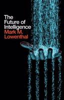 The Future of Intelligence