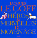 Héros et Merveilles du Moyen Age Pdf/ePub eBook