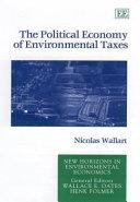 The Political Economy of Environmental Taxes Book
