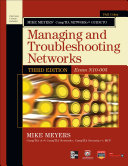 Pdf Mike Meyers' CompTIA Network+ Guide to Managing and Troubleshooting Networks, 3rd Edition (Exam N10-005)
