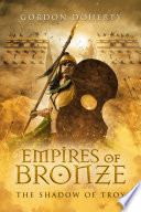 Empires of Bronze  The Shadow of Troy  Empires of Bronze  5