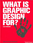 What is Graphic Design For  Book