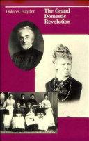 The Grand Domestic Revolution: A History of Feminist Designs ...