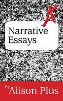 A+ Guide to Narrative Essays Pdf/ePub eBook