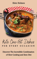 Keto One Pot Dishes for Every Occasion
