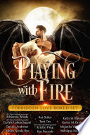 Playing With Fire A Forbidden Love Paranormal Romance And Urban Fantasy Box Set