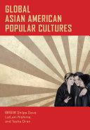 Global Asian American Popular Cultures Pdf/ePub eBook