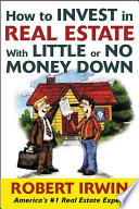 How To Invest In Real Estate With Little Or No Money Down PDF