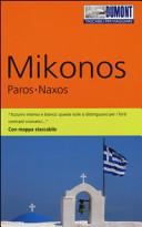 Guida Turistica Mikonos, Paros, Naxos. Con mappa Immagine Copertina