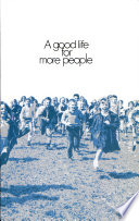 A Good Life for More People