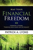 Map Your Financial Freedom