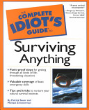 The Complete Idiot s Guide to Surviving Anything