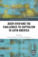 Pdf Buen Vivir and the Challenges to Capitalism in Latin America Telecharger