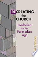 Recreating the Church