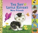 The Shy Little Kitten s New Friends Book