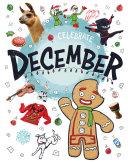 Celebrate December