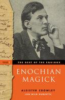 The Best of the Equinox, Enochian Magick