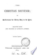 The Christian souvenir  or Reflections for every day in the year