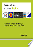 Formation of Ferroelectricity in Hafnium Oxide Based Thin Films Book