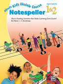 Alfred's Kid's Ukulele Course Notespeller 1 and 2
