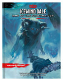 Icewind Dale  Rime of the Frostmaiden  D d Adventure Book   Dungeons   Dragons