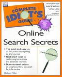 The Complete Idiot s Guide to Online Search Secrets