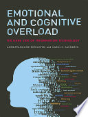 Emotional and Cognitive Overload