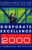 Corporate Excellence In The Year 2000: :A Framework for Success