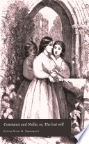 Constance and Nellie; or, The lost will
